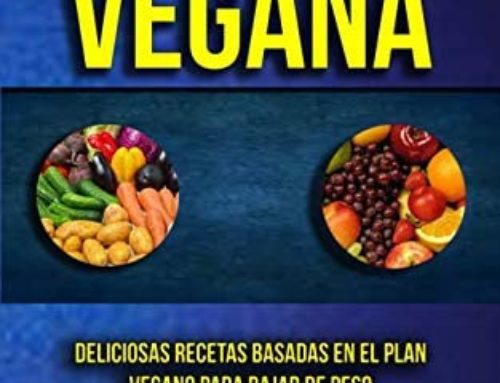 Plan de Alimentación vegana para bajar de peso